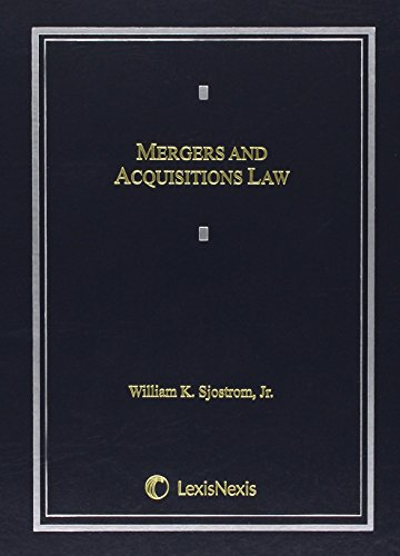 Mergers and Acquisitions Law: Sjostrom, William K.,