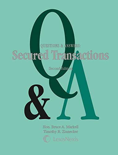 9781422483466: Questions & Answers: Secured Transactions