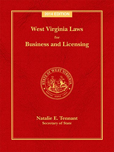 9781422484975: West Virginia Laws for Business and Licensing, 2014 Edition