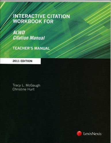 Interactive Citation Workbook for ALWD Citation Manual (1422485579) by Christine Hurt; Tracy L. McGaugh