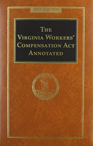 9781422486955: The Virginia Workers' Compensation Act Annotated