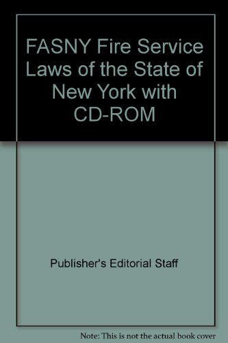 9781422487693: FASNY Fire Service Laws of the State of New York with CD-ROM