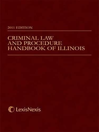 9781422488430: Criminal Law and Procedure Handbook of Illinois