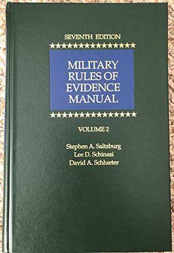 9781422488881: Military Rules of Evidence Manual, Seventh Edition (volume 2)