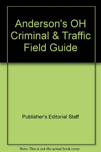 9781422489253: Anderson's OH Criminal & Traffic Field Guide