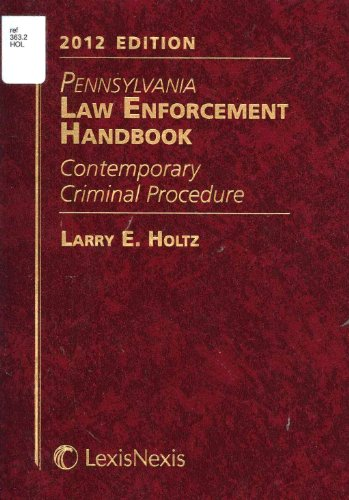 Pennsylvania Law Enforcement Handbook with CD-ROM (1422489434) by Larry E. Holtz