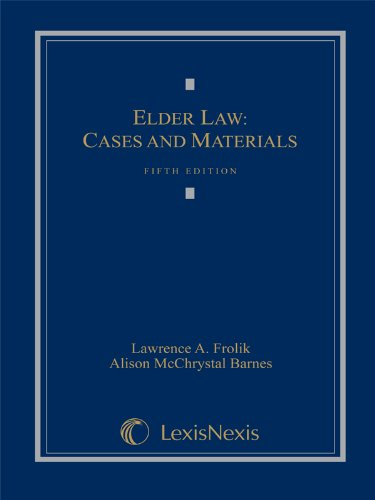 9781422490389: Elder Law: Cases and Materials