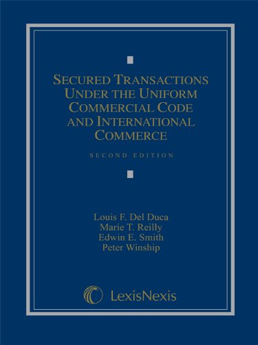 9781422490808: Secured Transactions Under the Uniform Commercial Code and International Commerce