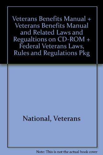 9781422491591: Veterans Benefits Manual 2010/ Federal Veterans Laws, Rules and Regulations 2010