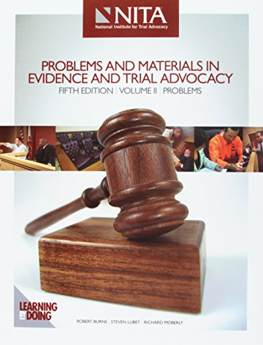 Problems and Materials in Evidence and Trial: Robert Burns, Steven