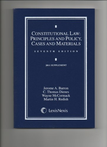 Constitutional Law 2011-Supplement: Jerome A. Barron,