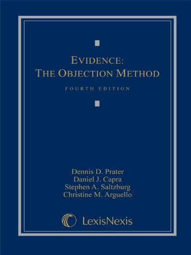 Evidence: The Objection Method,: Hon. Christine M.