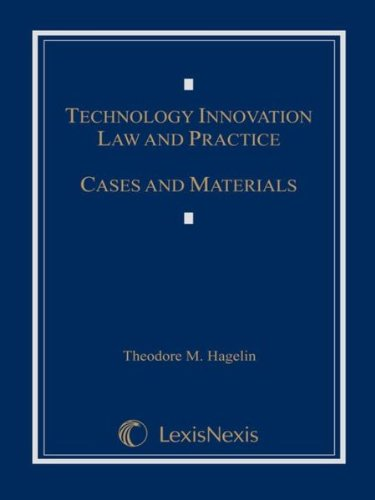 9781422497586: Technology Innovation Law and Practice: Cases and Materials (Loose-leaf version)
