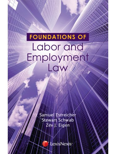 9781422498842: Foundations of Labor and Employment Law