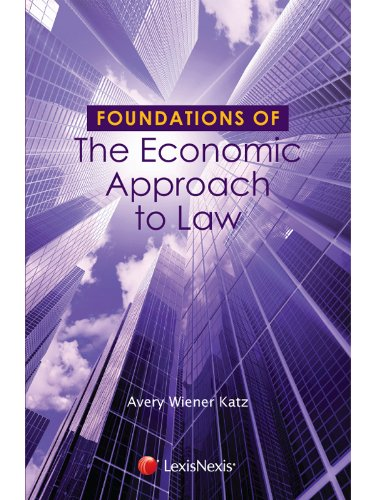 Foundations of The Economic Approach to Law: Katz, Avery Wiener