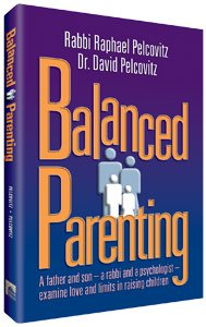 9781422600016: Balanced Parenting: A Father and Son - A Rabbi and a Psychologist - Examine Love and Limits in Raising Children