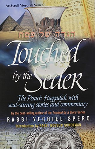 9781422601068: Touched By The Seder - The Pesach Haggadah with soul-stirring stories and commentar