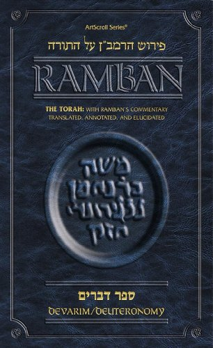Torah With Ramban's Commentary Translated, Annotated, And Elucidated: Devarim/Deuteronomy...