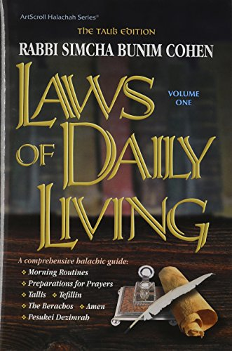 Laws of Daily Living: Rabbi Simcha Bunim