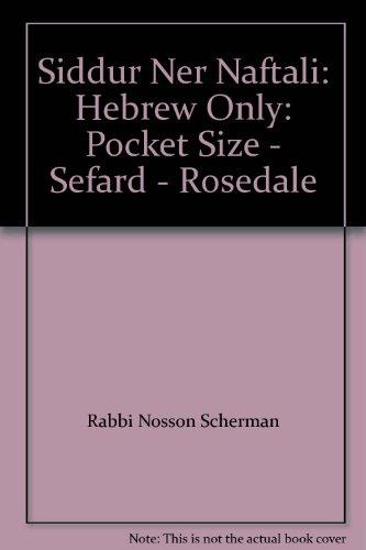 9781422608135: Siddur Ner Naftali: Hebrew Only: Pocket Size - Sefard - Rosedale