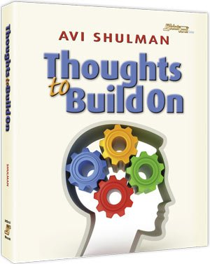 Thoughts To Build On: Avi Shulman