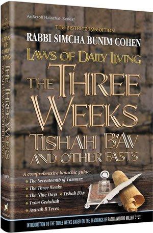9781422609071: Laws Three Weeks Tishah B Av other Fasts Laws Daily Living Series Bistritsky Ed