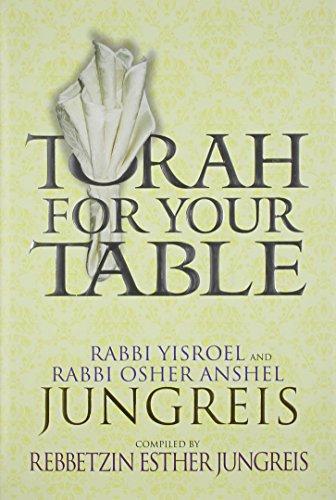 Torah for Your Table: Jungreis, Yisroel; Jungreis,