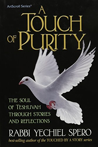9781422610084: Touch of Purity: The Soul of Teshuvah Through Stories and Reflections