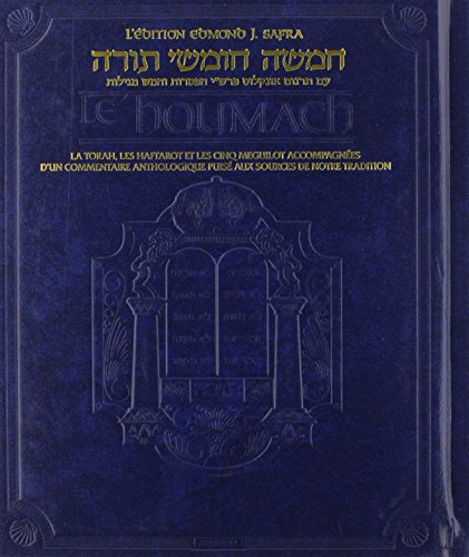 9781422611074: The Edmond J. Safra Edition of the Chumash in French: The Torah, Haftarot, and Five Megillot With a Commentary from Rabbinic Writings