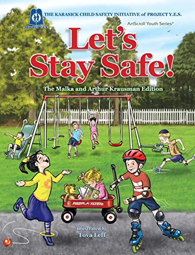Let's Stay Safe!: Rabbi Yakov Horowitz