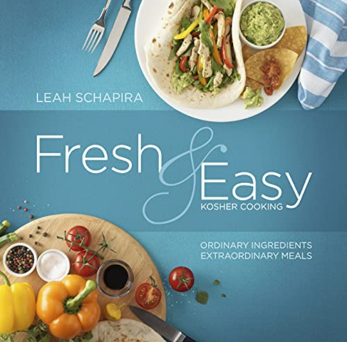 9781422611449: Fresh & Easy Kosher Cooking: Ordinary Ingredients -Extraordinary Meals