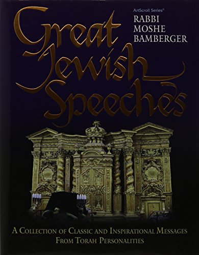 9781422611746: Great Jewish Speeches: A Collection of Classic and Inspirational Messages from Torah Personalities