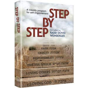 Step By Step: A Weekly Program for: Rabbi Dovid Weinberger