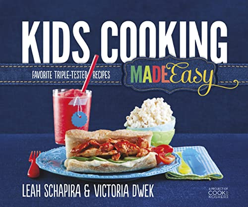 9781422614358: Kids Cooking Made Easy: Favorite Triple-Tested Recipes
