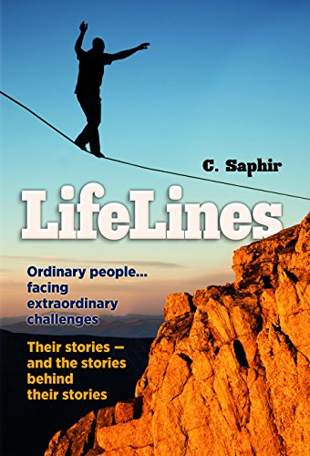 9781422615669: LifeLines: Ordinary People...Facing Extraordinary Challenges. Their Stories - and the Stories Behind Their Stories