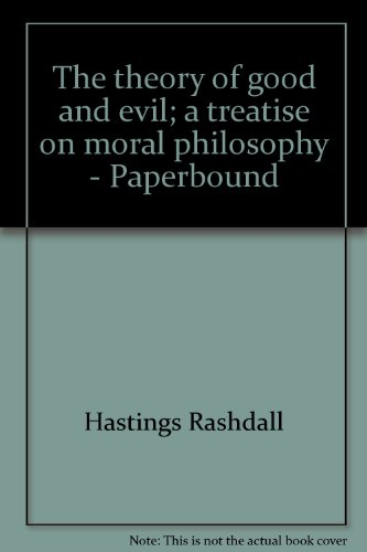 9781422740767: The theory of good and evil; a treatise on moral philosophy - Paperbound