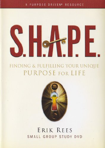 9781422800904: S.H.A.P.E.: Finding and Fulfilling Your Unique Purpose for Life - Erik Rees