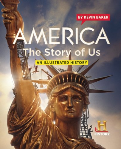America The Story of Us: An Illustrated: Baker, Kevin