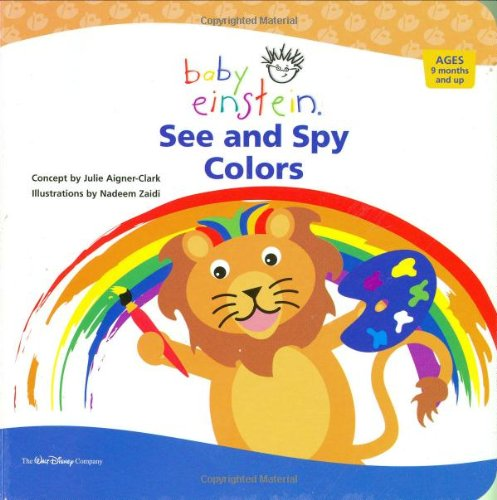 9781423100027: Baby Einstein: See and Spy Colors