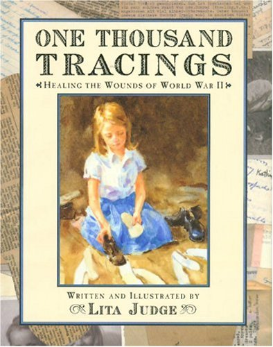 9781423100089: One Thousand Tracings: Healing the Wounds of World War II