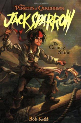 9781423100188: The Coming Storm (Pirates of the Caribbean: Jack Sparrow)