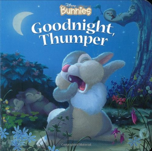 9781423100775: Disney Bunnies Goodnight, Thumper!