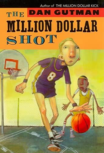 9781423100843: The Million Dollar Shot (new cover) (Million Dollar Series)