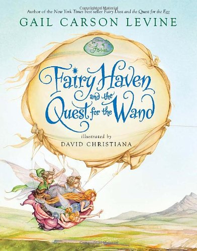 9781423101000: Fairy Haven and the Quest for the Wand (Fairy Dust Trilogy Book, A)