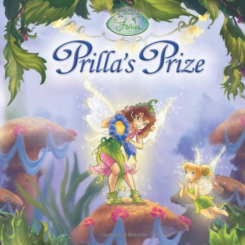 9781423101116: Prilla's Prize (Disney Fairies)