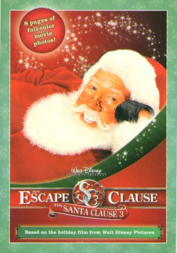 9781423101123: Santa Clause 3, The: The Escape Clause: The Junior Novelization (Santa Clause 3 8x8)