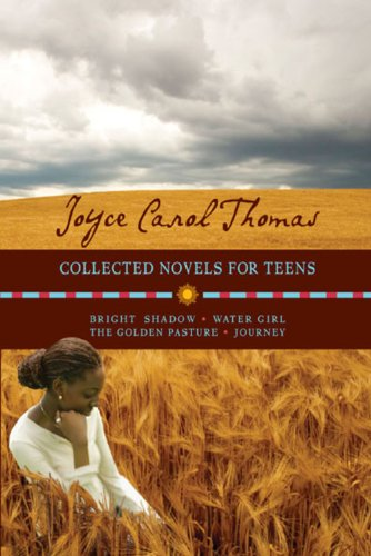 COLLECTED NOVELS FOR TEENS.BRIGHT SHADOW; WATER GIRL;: Thomas, Joyce Carol