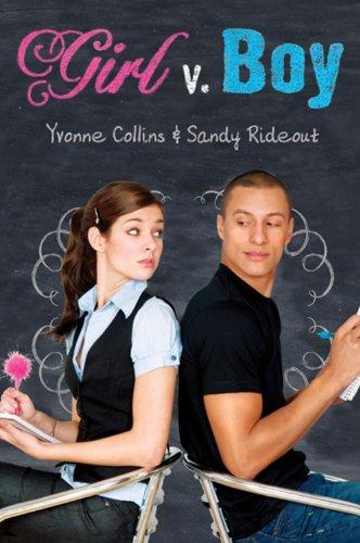 Girl v. Boy: Collins, Yvonne, Rideout,