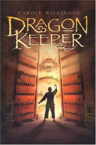 9781423101710: Dragon Keeper (A Dragon Keeper Novel)