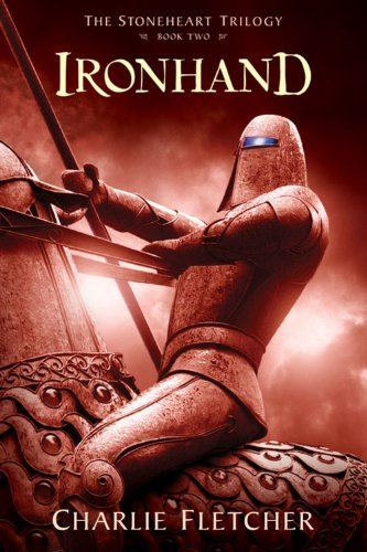 Stoneheart Trilogy, Book Two, The: Ironhand (Stoneheart Trilogy, The)